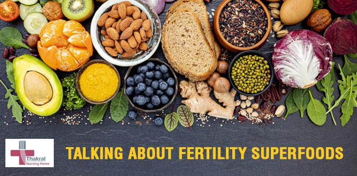 Talking About Fertility Superfoods